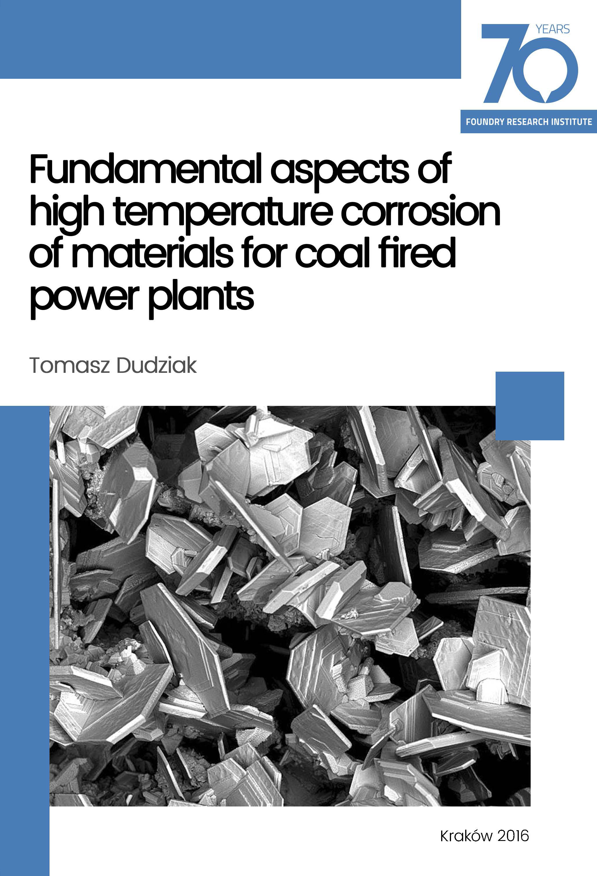 Fundamental aspects of high temperature corrosion of materials for coal fired power plants