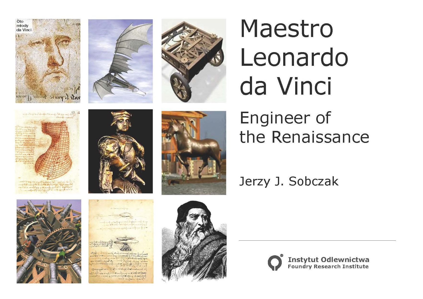 Maestro Leonardo da Vinci. Engineer of the Renaissance