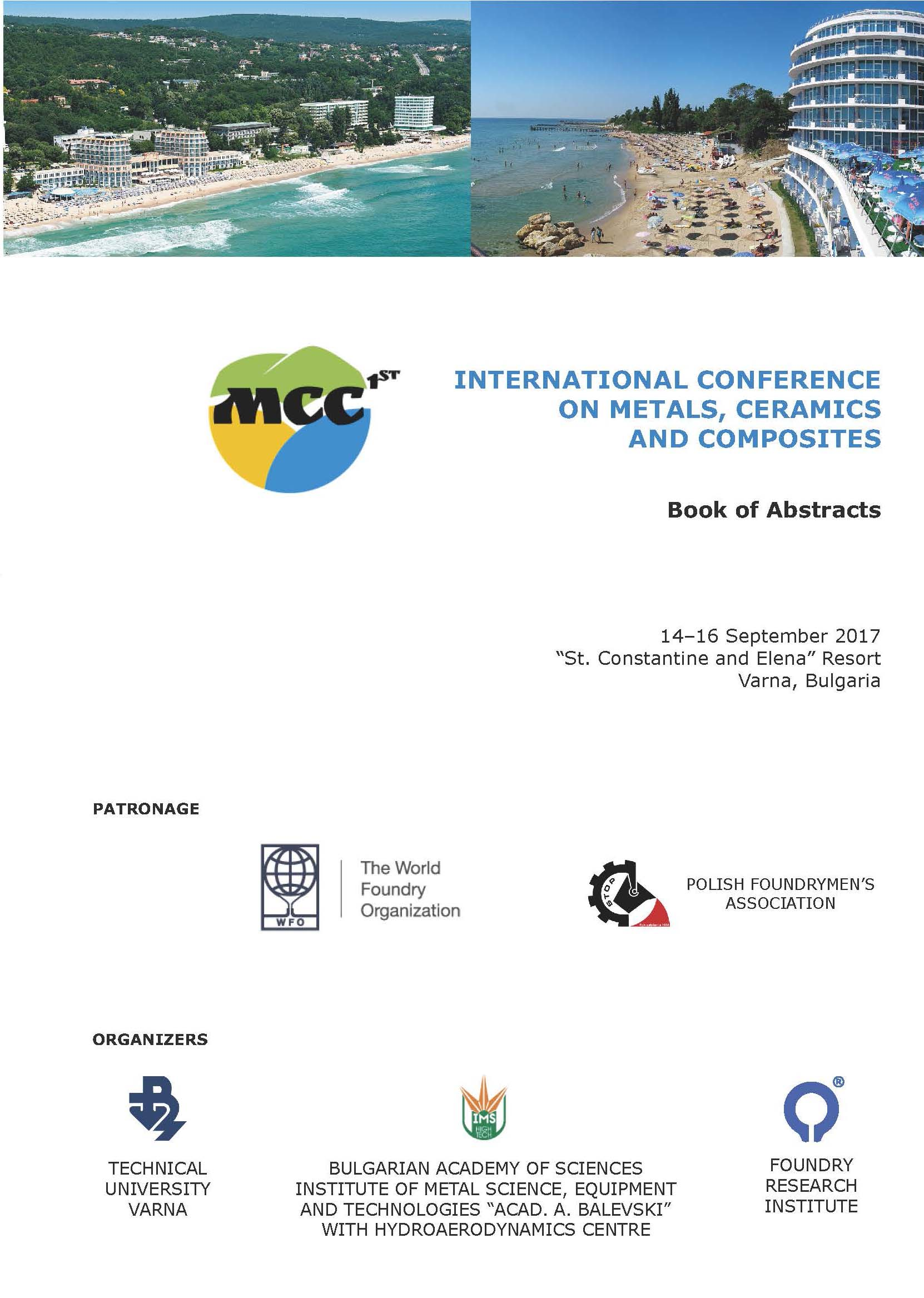 1st International Conference on Metals, Ceramics and Composites. Book of Abstracts