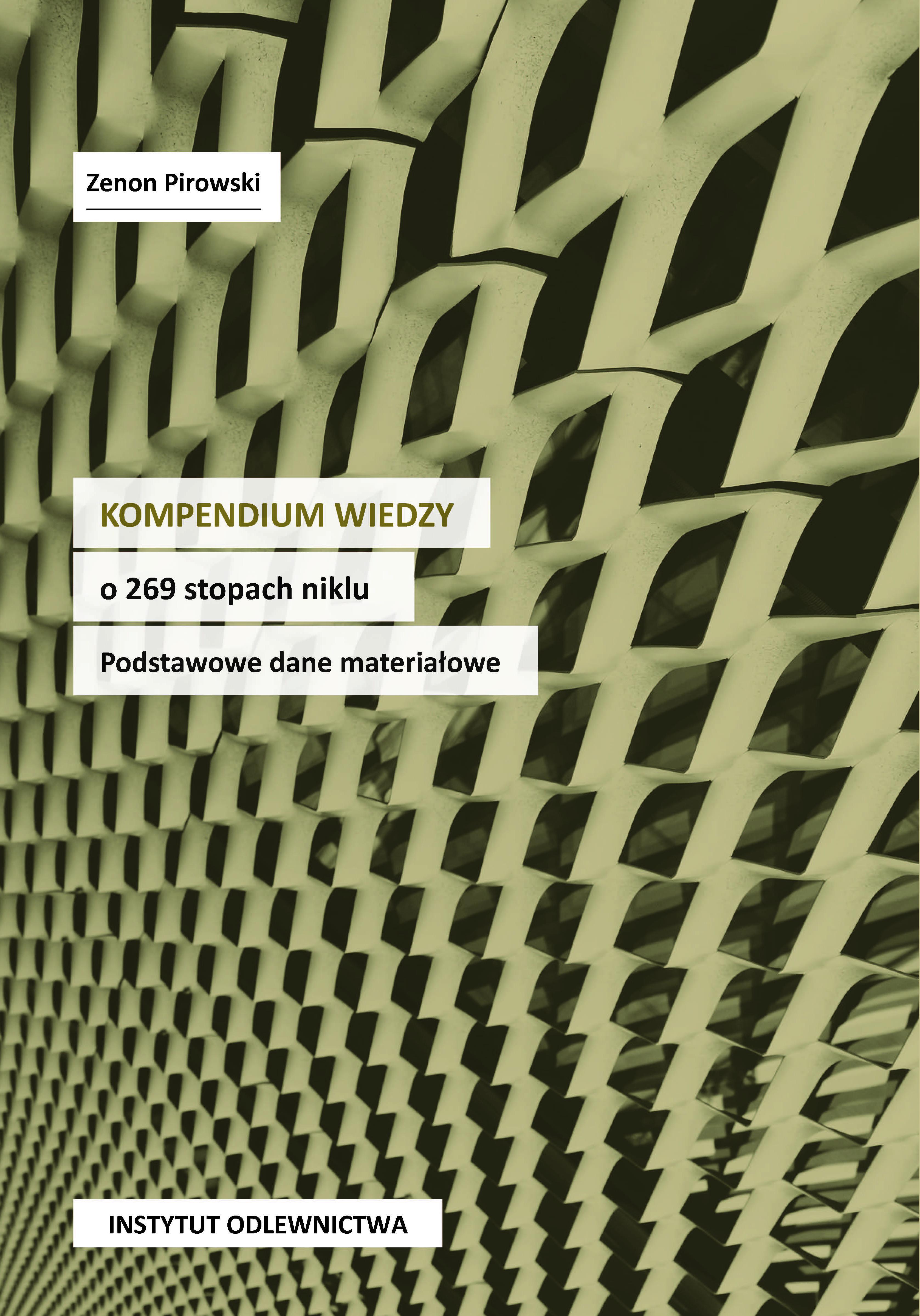 Kompendium wiedzy o 269 stopach niklu. Podstawowe dane materiałowe