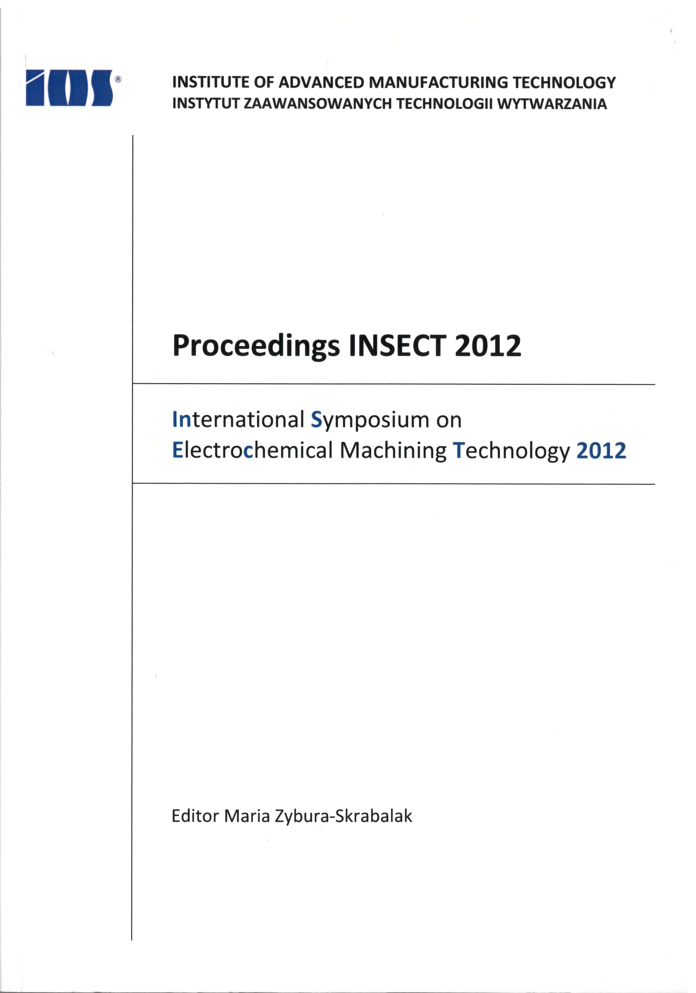 Proceedings INSECT 2012 – International Symposium on Electrochemical Machining Technology 2012