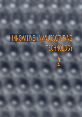 Innovative Manufacturing Technology 2012