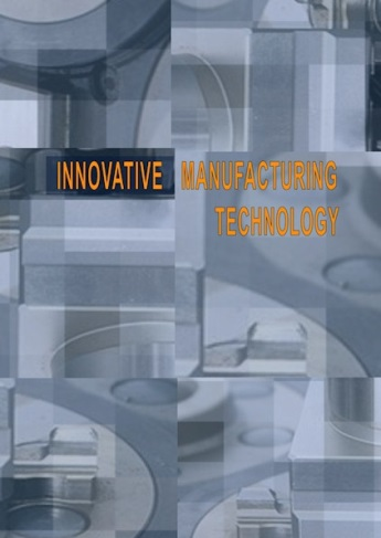 Innovative Manufacturing Technology